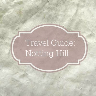 Travel Guide: Notting Hill