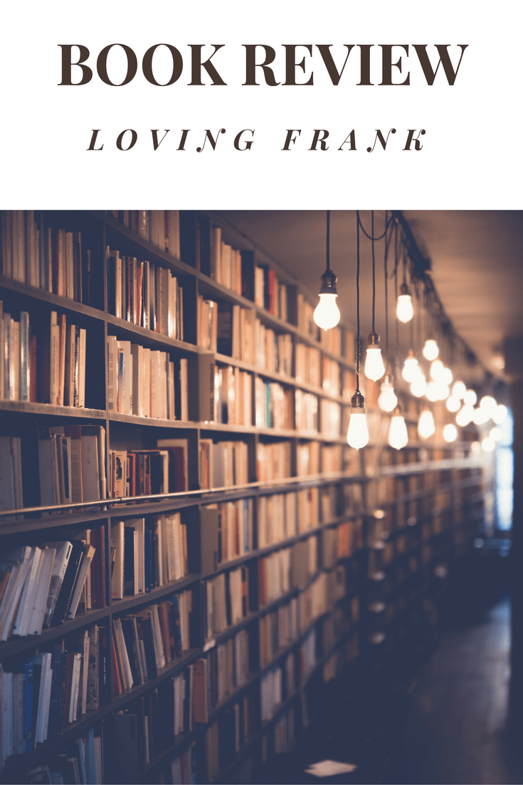 Book Review - Loving Frank