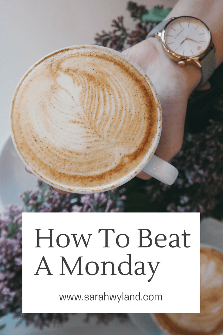 How To Beat A Monday