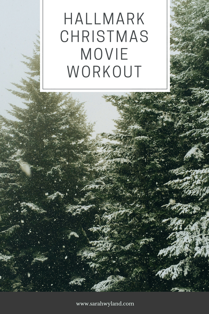 Hallmark Christmas Movie Workout